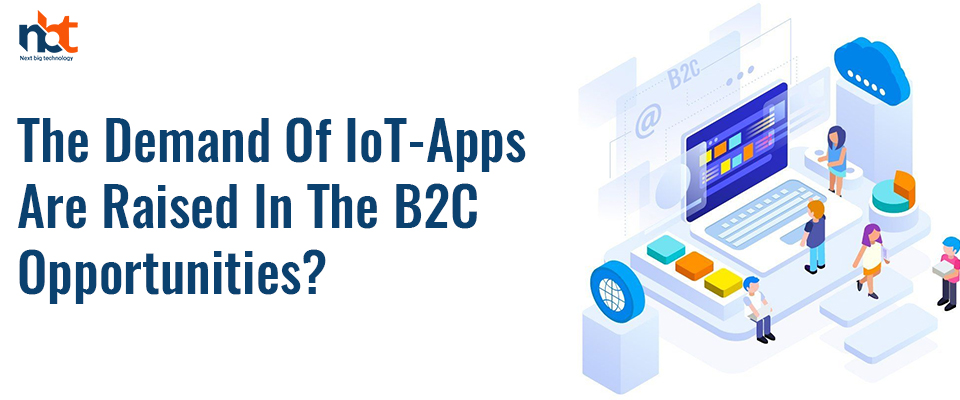 How IOT Apps Are Useful in Boosting B2C Customer Engagement?