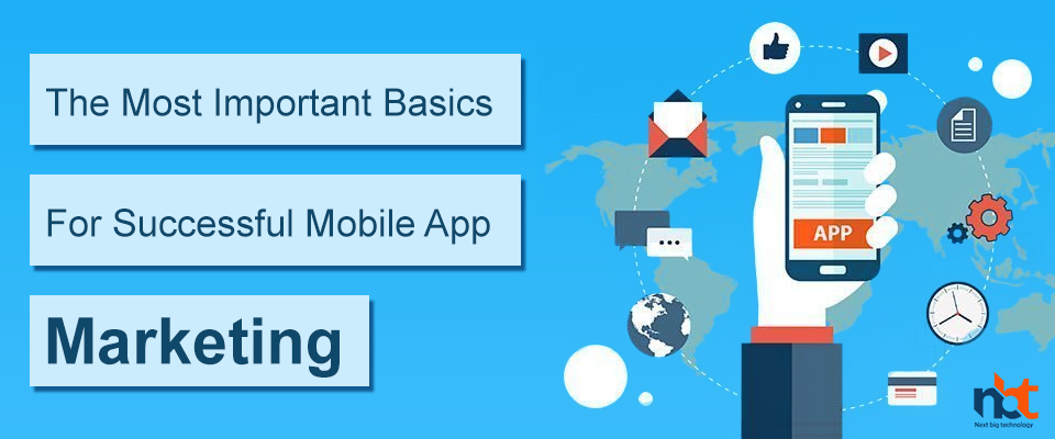Fundamentals of marketing your mobile app successfully