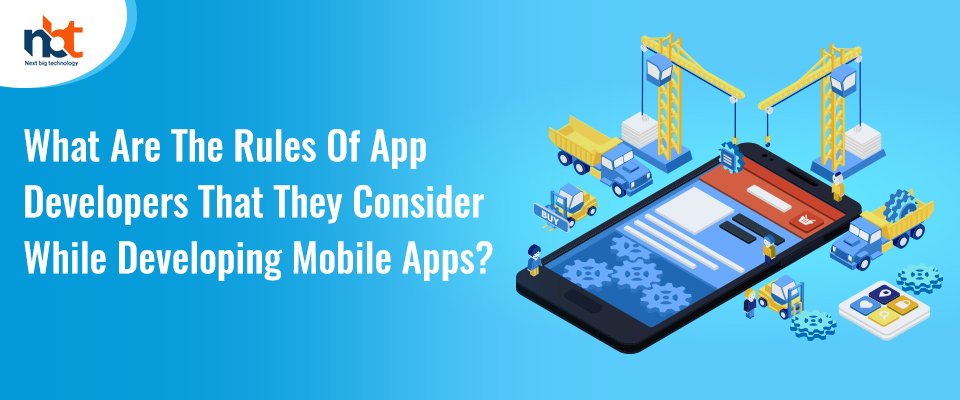 Golden rules to follow during the app development process
