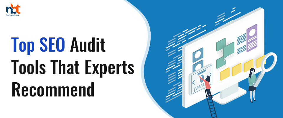 Top SEO audit tools that experts recommend
