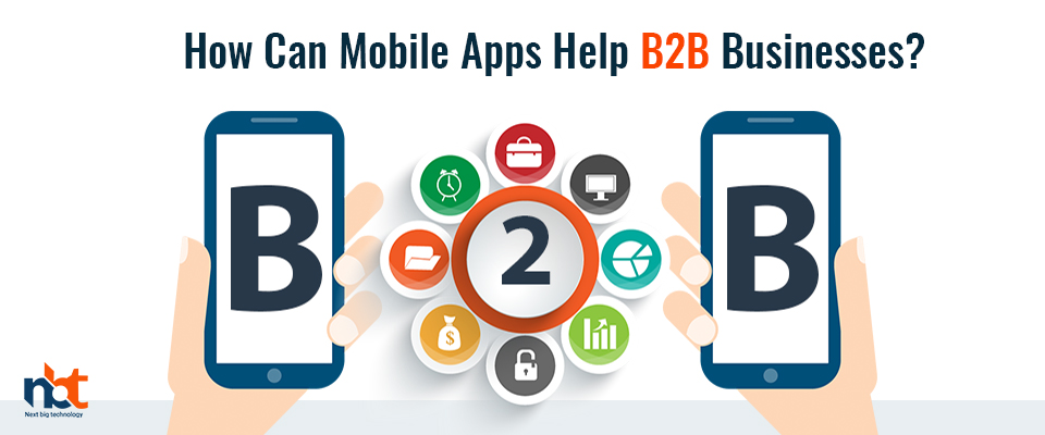 How Can Mobile Apps Help B2B Businesses?