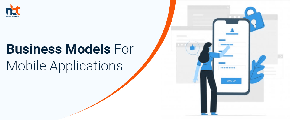 Different Types of Business Models for Mobile Applications