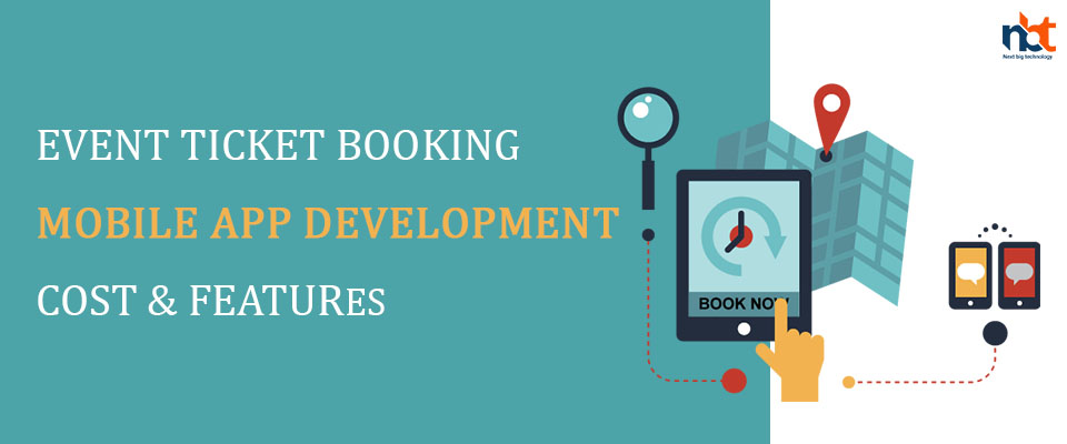 Event Ticket Booking Mobile App Development Cost & Features