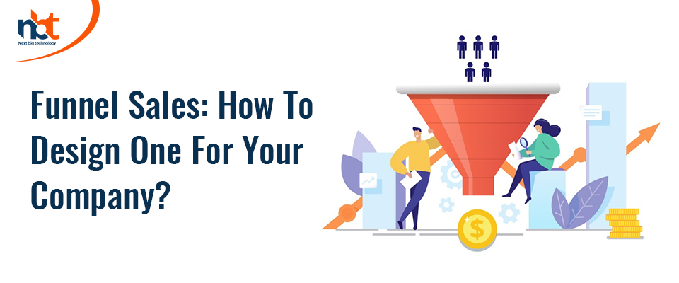 Design an Effective Sales Funnel to Boost Your Revenues