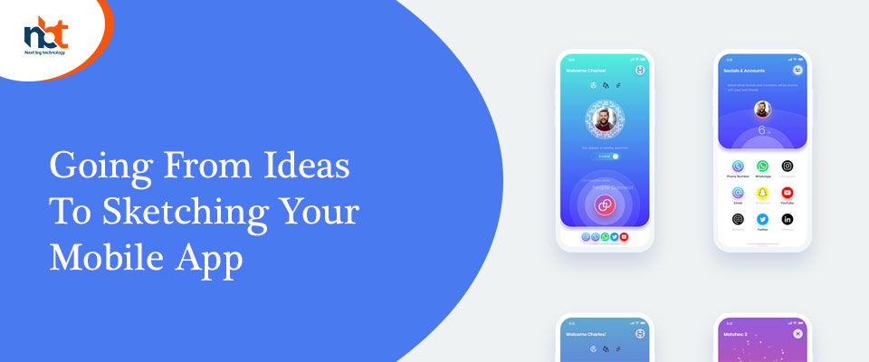 How to Use Your Ideas and Sketch an Amazing Mobile App?