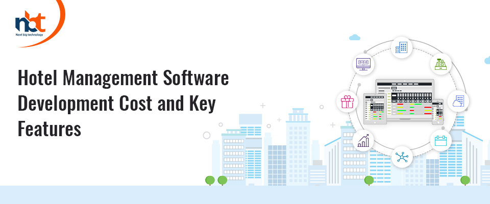 Hotel Management Software Development Cost and Key Features