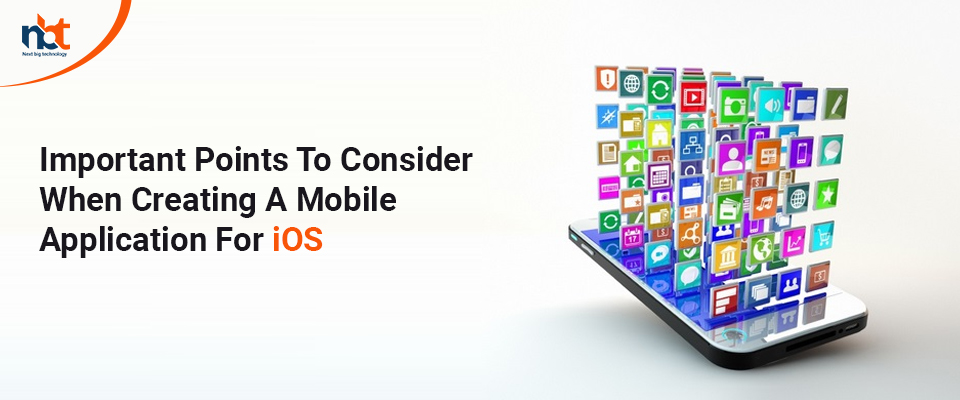 Major Points to Consider While Developing an iOS Mobile Application