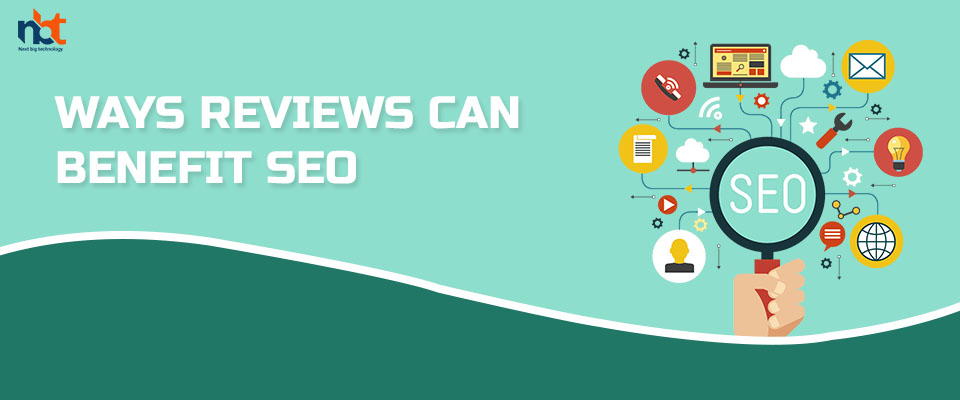 Ways reviews can benefit SEO