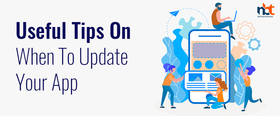 Useful Tips On When To Update Your App