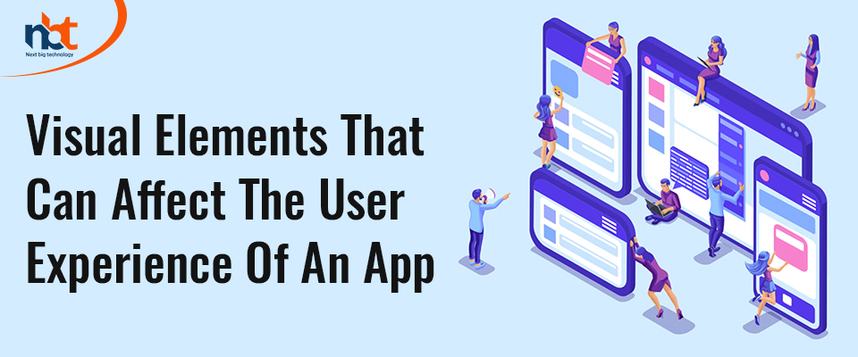 Visual Elements That Can Affect the User Experience of an App