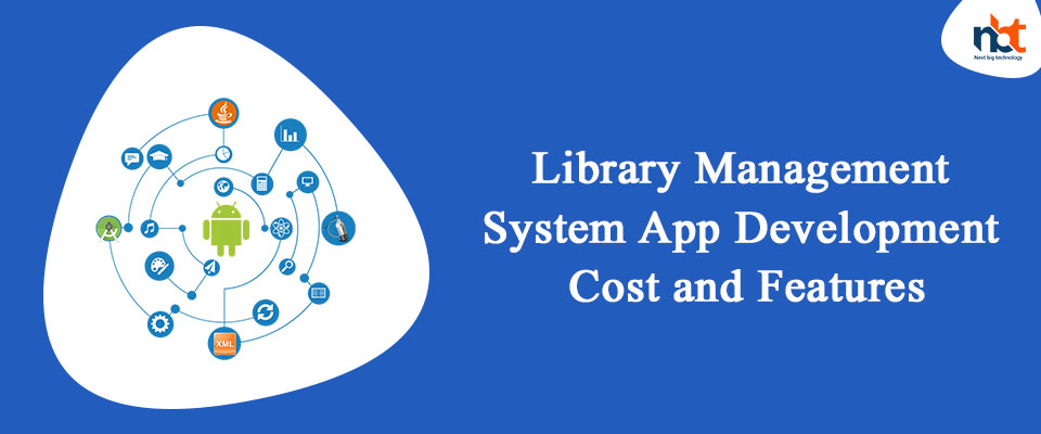 Library Management System App Development Cost and Features