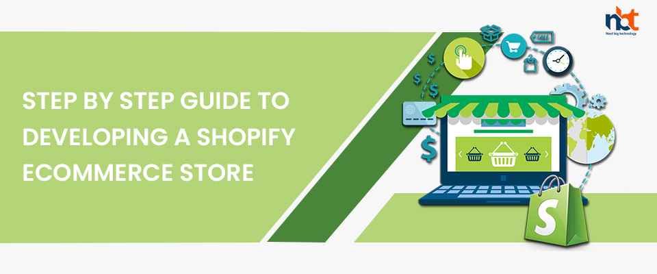Step by step guide to developing a Shopify eCommerce store