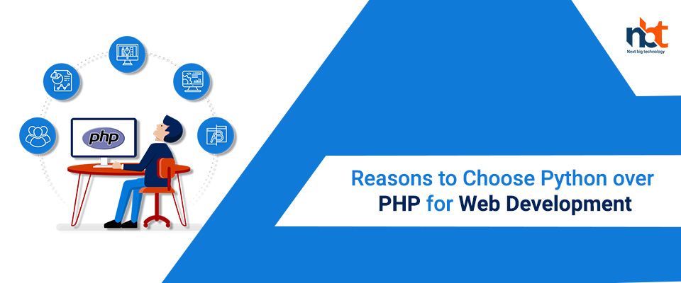 Reasons to Choose Python over PHP for Web Development