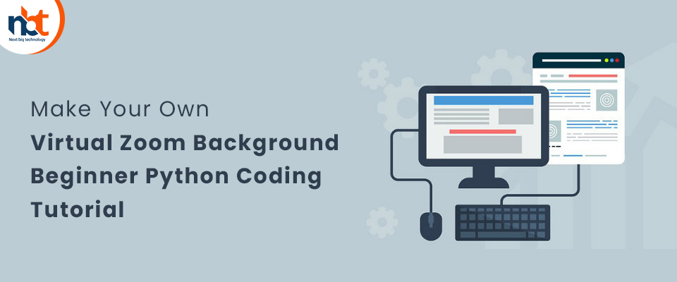 Make Your Own Virtual Zoom Background | Beginner Python Coding Tutorial