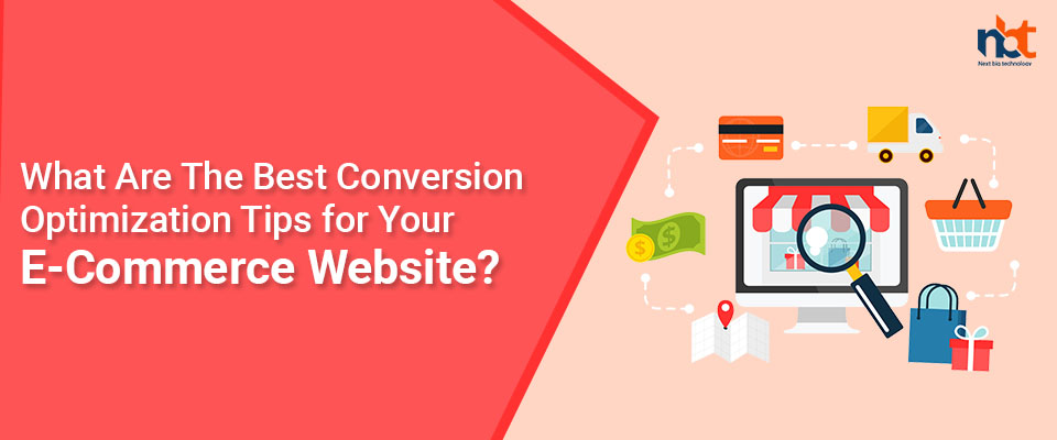 What Are The Best Conversion Optimization Tips for Your E-Commerce Website