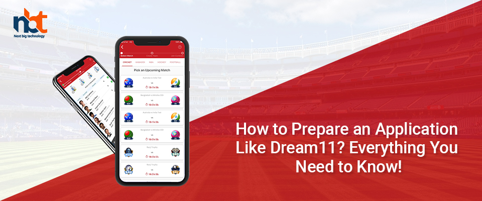 How to Prepare an Application Like Dream11