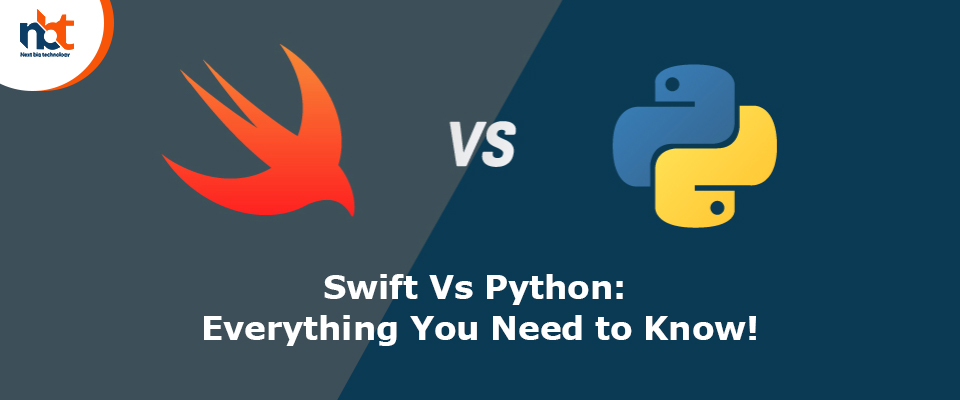 Swift Vs Python: Everything You Need to Know