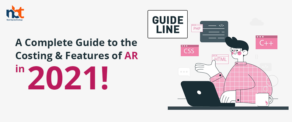 A Complete Guide to the Costing & Features of AR in 2021!