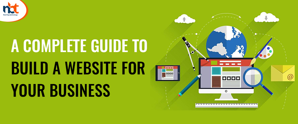 A Complete Guide to Build a Website for Your Business