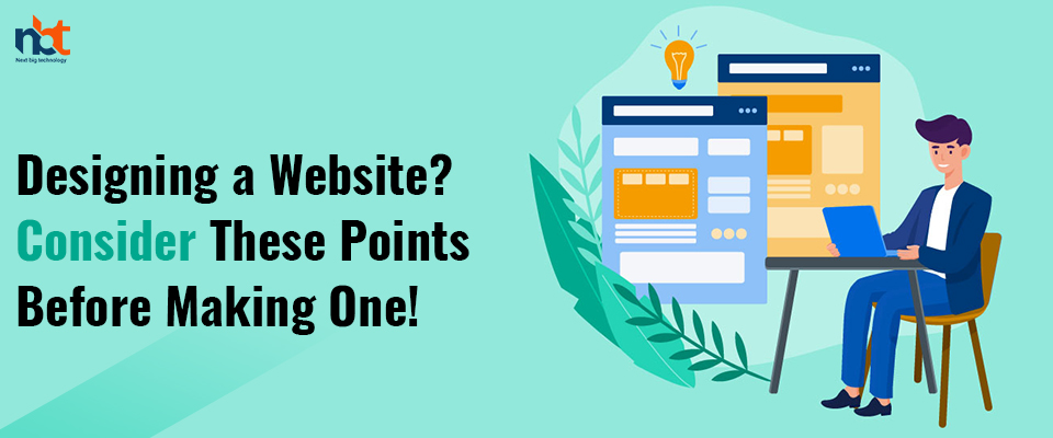 Designing a Website? Consider These Points Before Making One!
