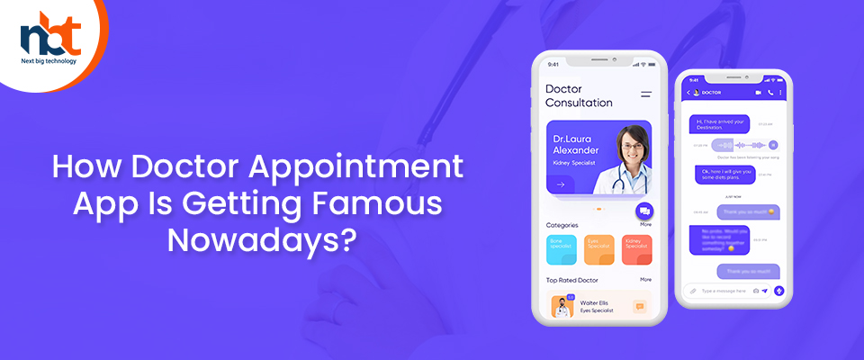 How Doctor Appointment App Is Getting Famous Nowadays?