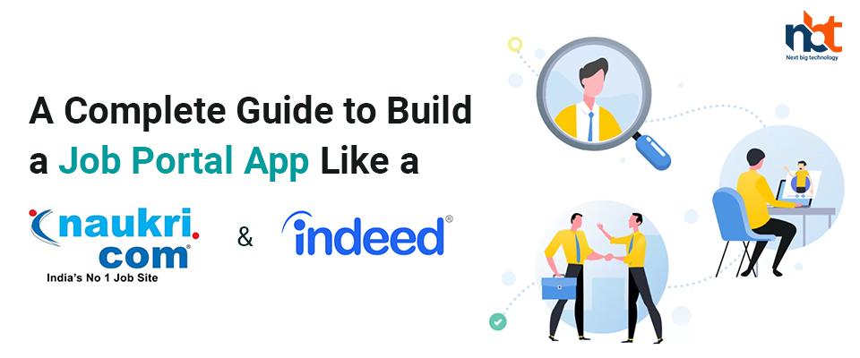 A complete Guide to Build a Job Portal App Like Naukri.com or Indeed.com!