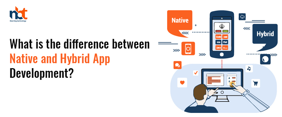 What is the difference between Native and Hybrid App Development