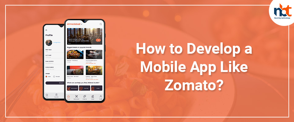 How to Develop a Mobile App Like Zomato?