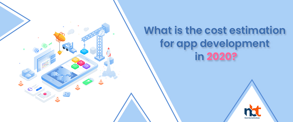 What is the cost estimation for app development in 2020?