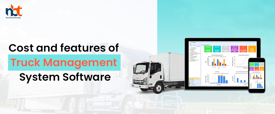 Cost and features of Truck Management System Software