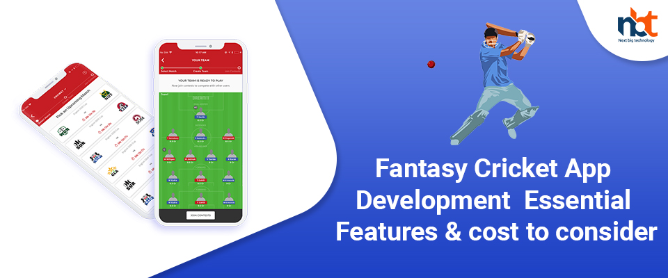 Fantasy Cricket App Development – Essential Features & cost to consider