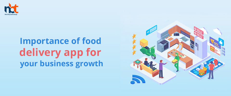 Importance of food delivery app for your Restaurant business growth