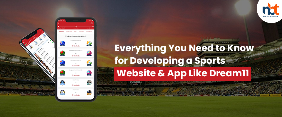 Everything You Need to Know for Developing a Sports Website & App Like Dream11