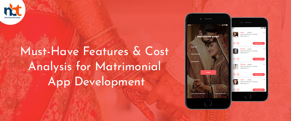 Must-Have Features & Cost Analysis for Matrimonial App Development