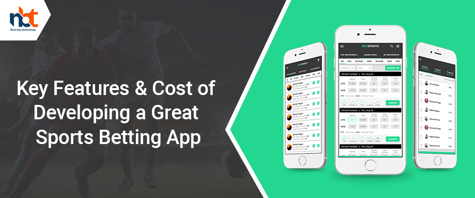 Key Features & Cost of Developing a Great Sports Betting App