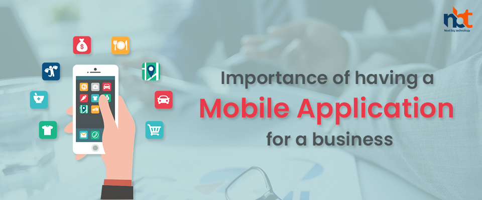 Importance of having a mobile application for a business