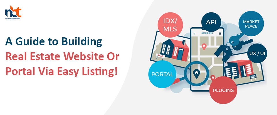A Guide to Building Real Estate Website Or Portal Via Easy Listing