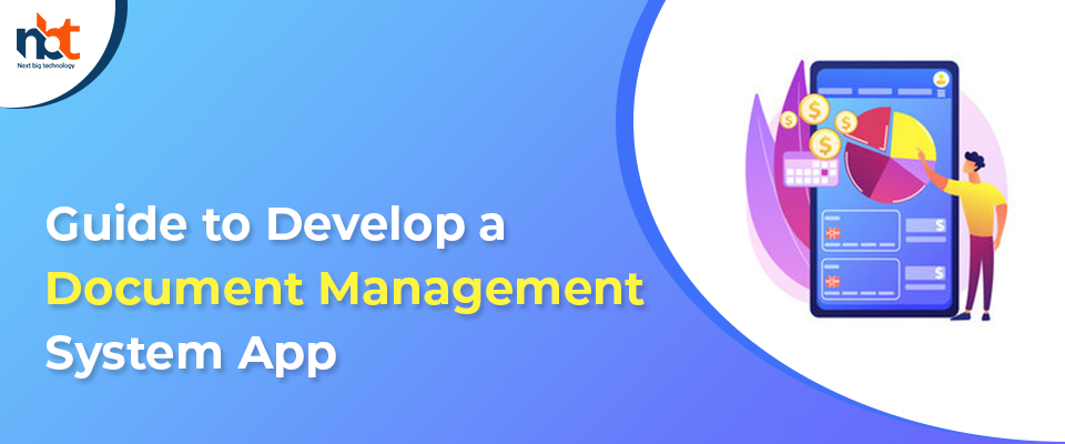 Guide to Develop a Document Management System App