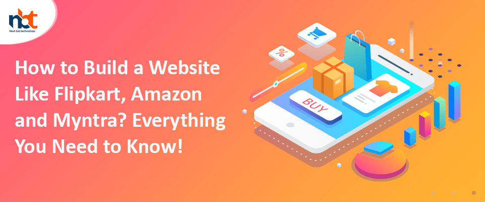 How to Build a Website Like Amazon, Flipkart and Myntra