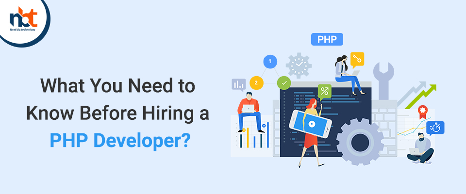 What You Need to Know Before Hiring a PHP Developer