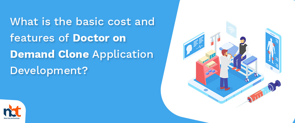 cost and features of Doctor on Demand Clone Application Development