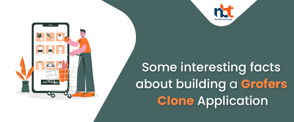 Some interesting facts about building a Grofers Clone Application