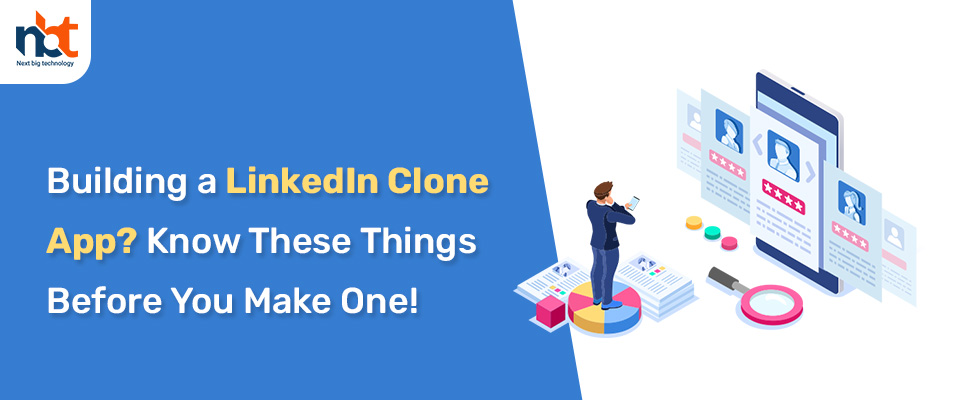 Are you looking to build a platform like linkedin? Read building a LinkedIn Clone App? Know These Things Before You Make One!