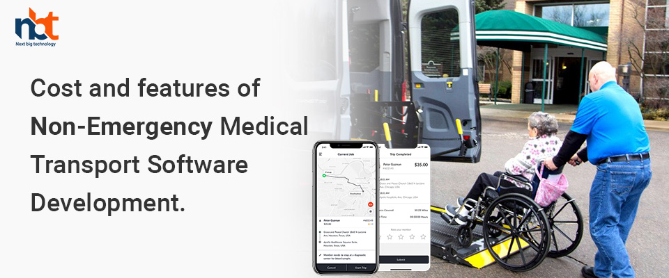 Cost and features of Non-Emergency Medical Transport Software Development