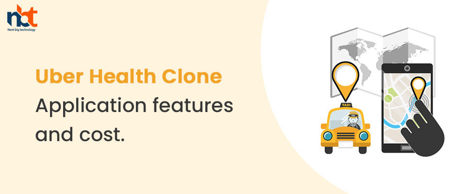 Uber Health Clone Application features and cost