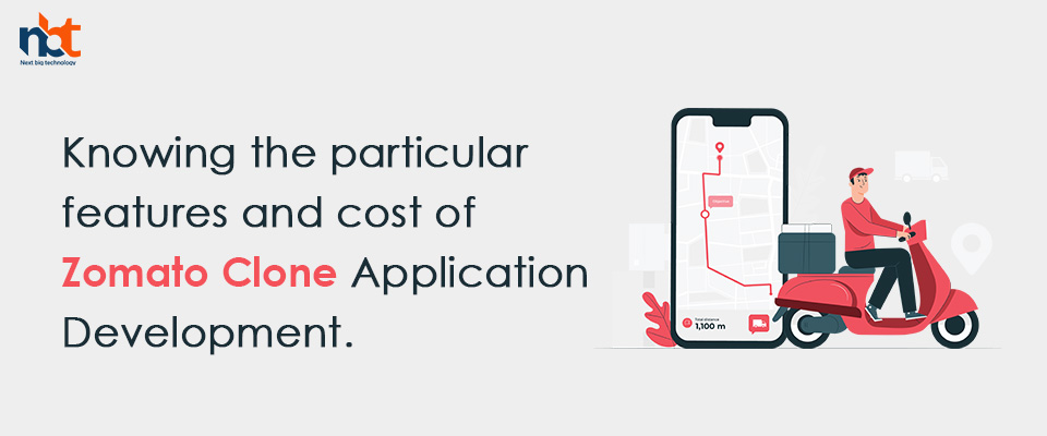 features and cost of Zomato Clone Application Development