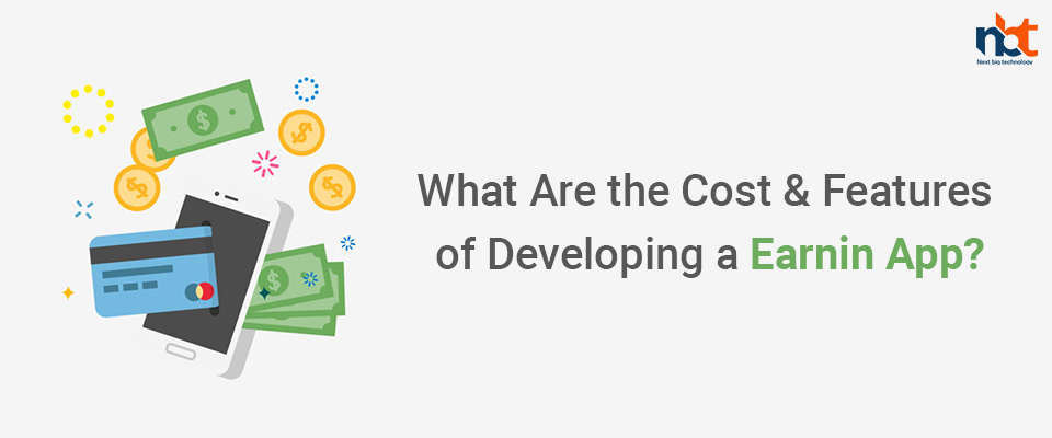 What Are the Cost & Features of Developing a Earnin App