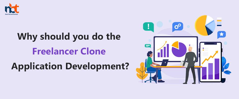 Why should you do the Freelancer Clone Application Development