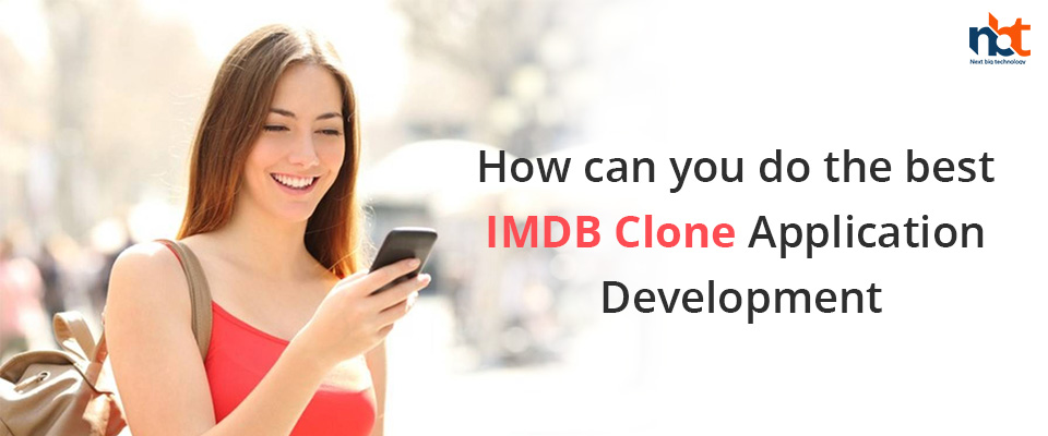 How can you do the best IMDB Clone Application Development