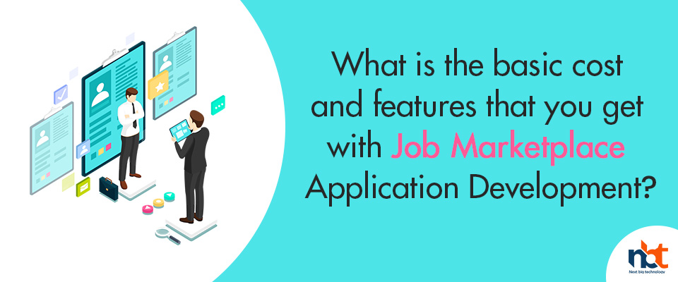 cost and features that you get with Job Marketplace Application Development